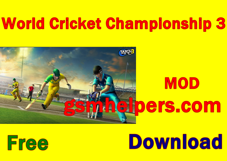 Photo of World Cricket Championship 3 – WCC3 Free  Download Mod