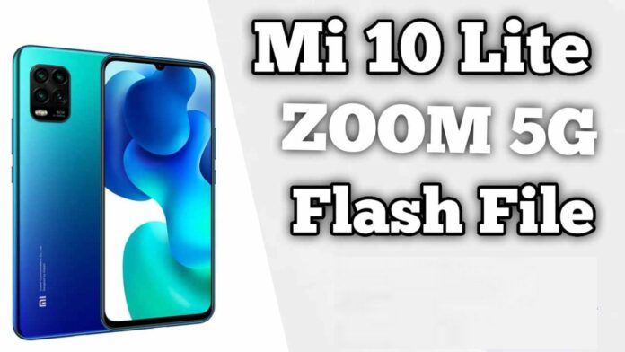 Mi 10 Lite Zoom 5G Youth Stock Firmware Flash File Download