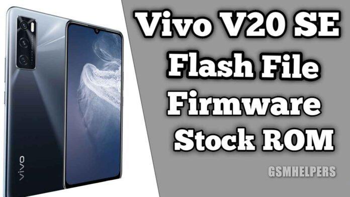 Vivo V20 SE Flash File Firmware (Stock ROM) Free Download