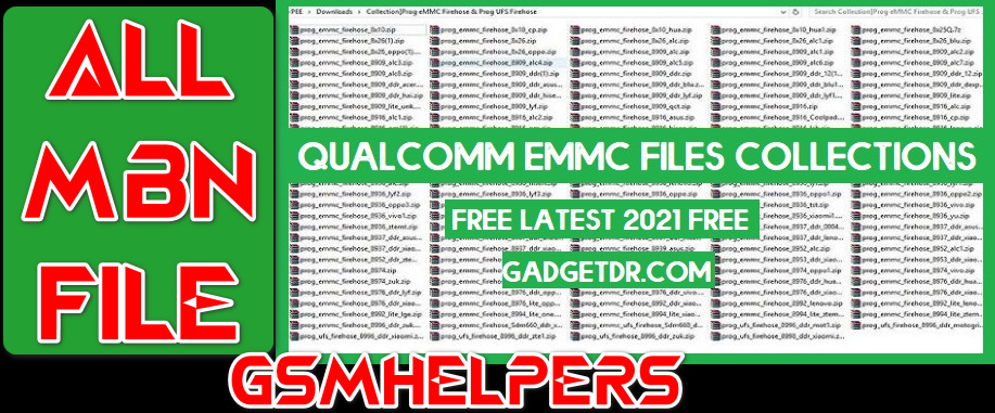 Qualcomm Loader File For Huawei   Xiaomi   OPPO   VIVO Free Download [All .mbn File] – 2021