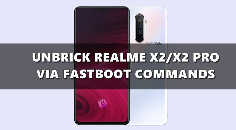 How to Unbrick Realme X2/X2 Pro
